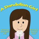 A Dandelion Girl - Christopher Jude