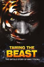 Taming the Beast : The Untold Story of Mike Tyson - Eric Wilson