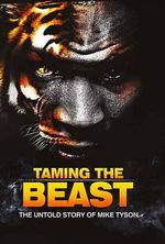 Taming the Beast the Untold Story of Mike Tyson - Eric Wilson