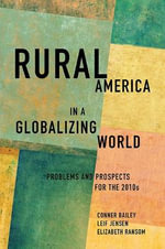 Rural America in a Globalizing World : Problems and Prospects for the 2010's - Elizabeth Ransom
