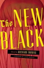 The New Black : A Neo-Noir Anthology - Stephen Graham Jones