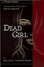 The Dead Girl - Melanie Thernstrom