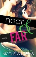 Near & Far - Nicole Williams