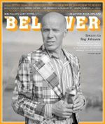 The Believer : The Art Issue : Issue 112