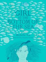 Girl at the Bottom of the Sea - Michelle Tea