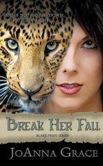 Break Her Fall - Joanna Grace