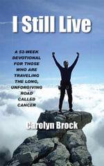 I Still Live - Carolyn Brock