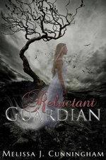 Reluctant Guardian : Ransomed Souls - Melissa J Cunningham