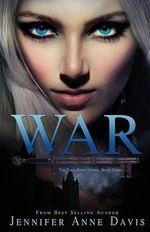 War - Jennifer Anne Davis
