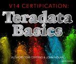 V14 Certification : Teradata Basics - Tom Coffing