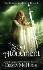 A Soul for Atonement - Crista McHugh