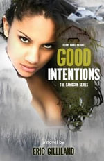 Good Intentions - Eric Gilliland