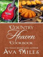 Country Heaven Cookbook - Ava Miles