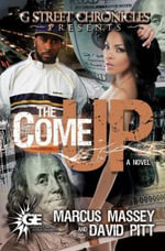 The Come Up - Marcus Massey