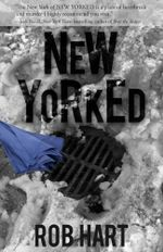 New Yorked - Rob Hart