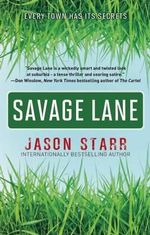 Savage Lane - Jason Starr