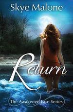 Return - Skye Malone