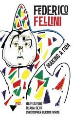 Making a Film - Federico Fellini