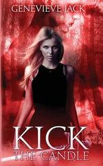 Kick the Candle - Genevieve Jack