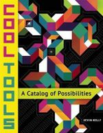 Cool Tools : A Catalog of Possibilities