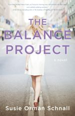 The Balance Project : A Novel - Susie Orman Schnall