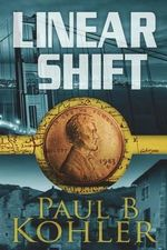 Linear Shift - Paul B Kohler