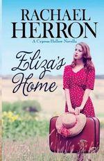 Eliza's Home : A Cypress Hollow Novella - Rachael Herron