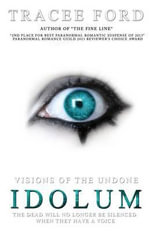 Idolum : Visions of the Undone - Tracee Ford