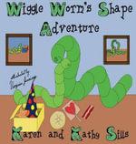 Wiggle Worm's Shape Adventure - Karen Sills