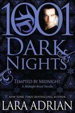 Tempted by Midnight : A Midnight Breed Novella - Lara Adrian
