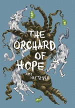The Orchard of Hope - Amy Neftzger