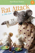 Rat Attack : A Short Vowel Adventure - Molly Coxe
