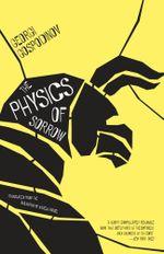 The Physics of Sorrow - Georgi Gospodinov