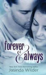 Forever & Always : The Ever Trilogy (Book 1) - Jasinda Wilder