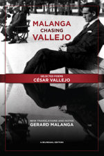 Malanga Chasing Vallejo : Selected Poems: Cesar Vallejo: New Translations and Notes: Gerard Malanga - César Vallejo