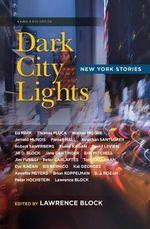 Dark City Lights : New York Stories