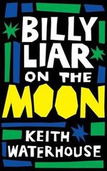 Billy Liar on the Moon (Valancourt 20th Century Classics) - Keith Waterhouse