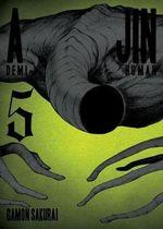 Ajin, Volume 5 : Demi-Human - Gamon Sakurai