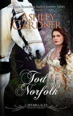 Tod in Norfolk - Ashley Gardner