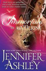 The Gathering : Immortals, Book 4 - Jennifer Ashley