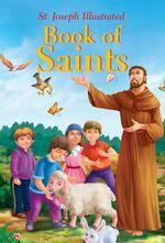St. Joseph Illustrated Book of Saints - Thomas Donaghy