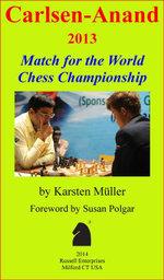 Carlsen-Anand 2013 : Match for the World Chess Championship - Karsten Müller
