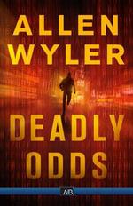 Deadly Odds - Allen Wyler
