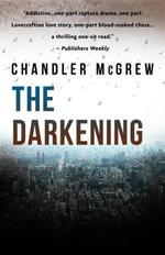 The Darkening - Chandler McGrew