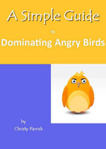 A Simple Guide to Dominating Angry Birds - Christy Parrish