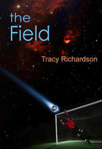 The Field - Tracy Richardson