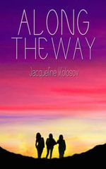 Along the Way - Jacqueline Kolosov