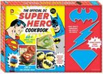 The Official DC Super Hero Cookbook Deluxe Edition : DC Super Heroes - Matthew Mead