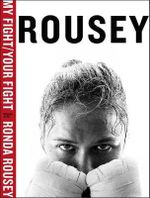 My Fight - Ronda Rousey