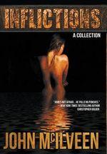Inflictions - John McIlveen